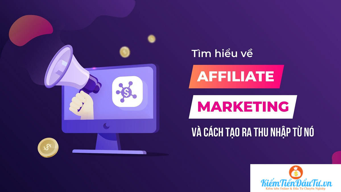 Affiliate Marketing là gì?