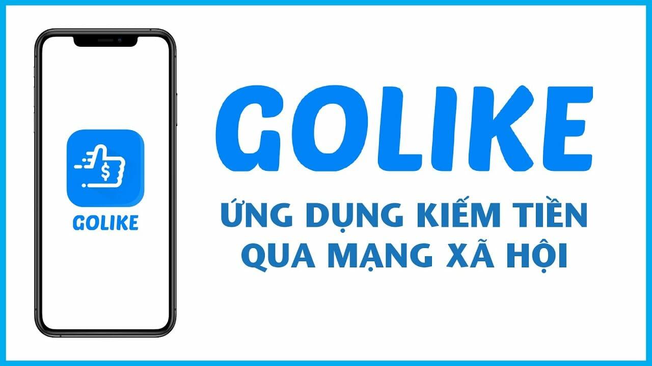 Golike là gì? cách kiếm tiền với golike