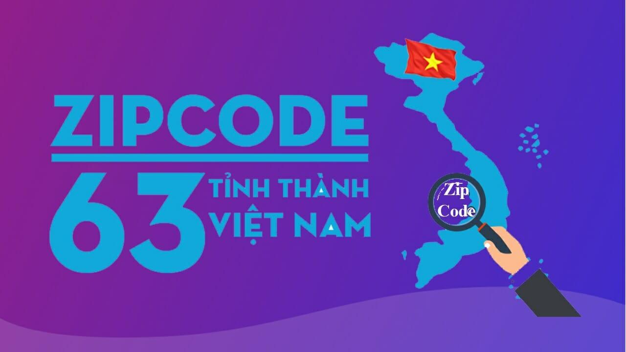 Mã ZIP Code Việt Nam mới nhất