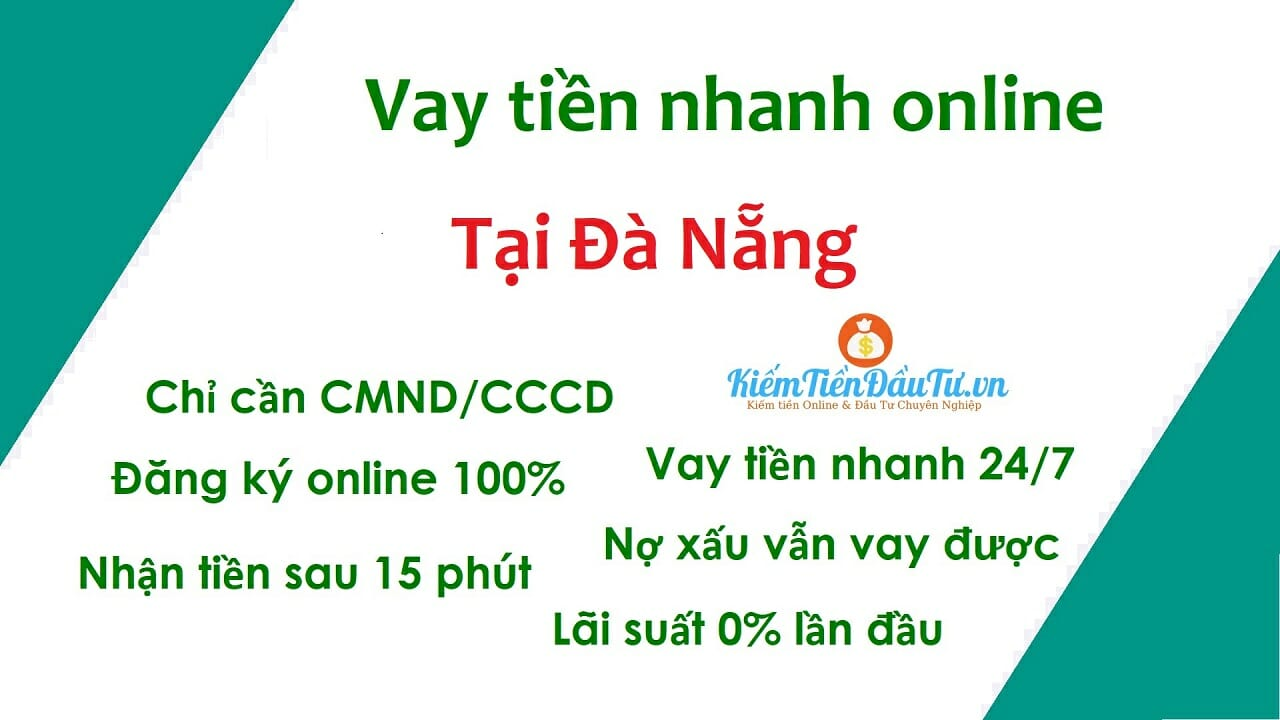 Vay tiền nhanh tại Đà Nẵng chuyển khoản online